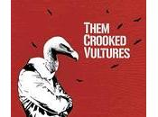 "Fuck?: ""Reptiles"" (Them Crooked Vultures, 2009) [0055, 31/01/2011]"