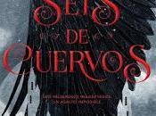 Seis Cuervos, Leigh Bardugo