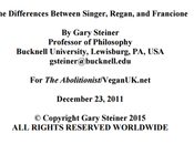 «Las Diferencias Entre Singer, Regan, Francione»