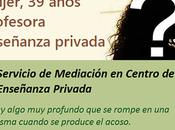 Testimonio: Servicio Mediación Centro Enseñanza Privada