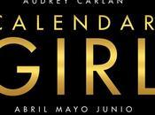 Reseña: Calendar Girl Abril, mayo, junio Audrey Carlan