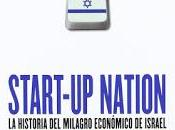 Start-up nation: historia milagro económico Israel