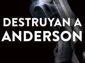 Destruyan Anderson. Fernando Martínez Laínez