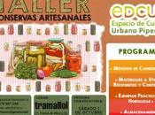 Taller Elaboración Conservas Artesanales.