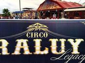 Nace Circo Raluy Legacy!