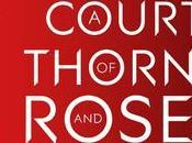Razones ODIO Court Thrones Roses Srah Maas