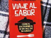 Reseña Viaje Sabor, Crónicas Chile Conoces Carlos Reyes Medel