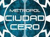 Novedad: Metropol: Ciudad Cero Asier Garay