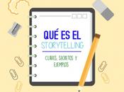 storytelling: claves secretos ejemplos)