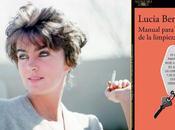"""Manual para mujeres limpieza"" Lucia Berlin"