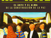 "imaginación moral"", Jean Paul Lederach. Semana Libros. Trad. Teresa Toda."