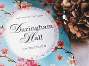 Reseña Daringham Hall Decisión Kathryn Taylor