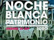 "Noche Blanca Patrimonio ""Toro 2016""."