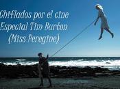 Podcast Chiflados cine: Especial Burton