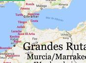 Grandes Rutas: Murcia/Marrakech