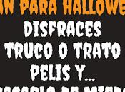 """Nuestros planes para Halloween: Disfraces, truco/trato pelis miedo"""""""