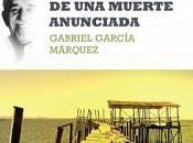 Reseña: Crónica muerte anunciada Gabriel García Márquez