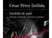 Cuchillo palo (César Pérez Gellida)