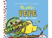 Reseñando pollo Pepe aprende volar' @literatura_SM #HacemosLectores