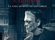 Reseña: noche Frankenstein leyó Quijote Santiago Posteguillo