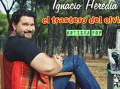Ignacio hereda trastero olvido) artista