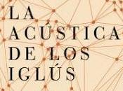 "acústica iglús"" Almudena Sánchez"