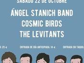 Ángel Stanich, Cosmic Birds Levitants actuarán próximo Escenario Cuadrilátero LAVA