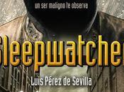 Sleepwatcher Luis Pérez Sevilla