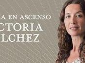 """Victoria Vílchez """"Autora ascenso"""""""