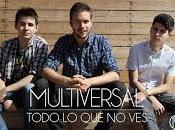 Multiversal estrena videoclip para Todo