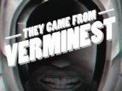 They Came From Verminest (2012)