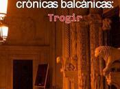 Crónicas balcánicas: trogir