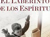 Novedad: laberinto Espíritus Carlos Ruiz Zafón