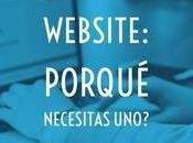Página Web: Porqué deberías tener una?