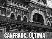 Canfranc, última estación Javier Fernández Delgado