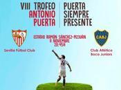 VIII Trofeo Antonio Puerta: Sevilla Boca Juniors