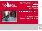Lunes febre d'or ciclo sobre Novela Barcelona Nollegiu