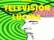 CULTO MARGINAL: televisión lúcida