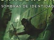 Reseña literaria: Mistborn Sombras Identidad