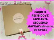 PAQUETE RECIBIDO (5): Pack anti-sequedad #ACILACeslaleche SAWES