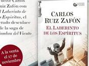 ¡Hoy sale venta laberinto espíritus Carlos Ruiz Zafón!