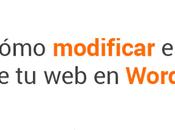 Cómo cambiar estilo plantilla WordPress