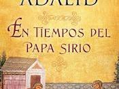 TIEMPOS PAPA SIRIO Jesús Sánchez Adalid