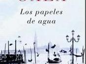"""""""Los papeles agua"""" Antonio Gala."""