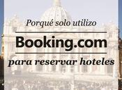 Hoteles: Porqué solo Booking para reservar