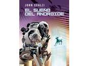 Reseña: sueño androide John Scalzi