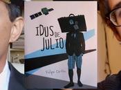 Entrevista Felipe Ortín, autor «Idus Julio» Rincón Páginas