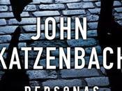 Personas desconocidas, nuevo thriller John Katzenbach