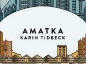 Amatka, Karin Tidbeck
