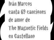 [Noticia] Iván Marcos completa adaptación castellano Love Songs Magnetic Fields